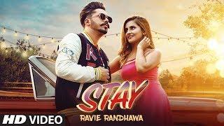 Stay Ravie Randhawa Free MP3 Song Download 320 Kbps