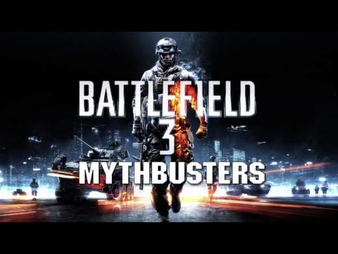 Battlefield 3 Mythbusters