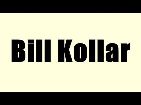 Bill Kollar