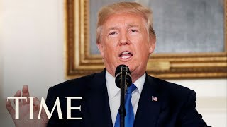 President Donald Trump Announces His Decision On The Iran Deal At The White House | TIME