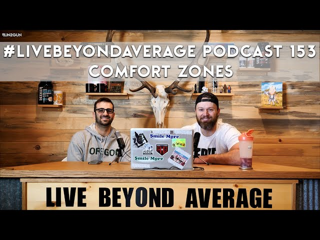 #LiveBeyondAverage Podcast 153 || COMFORT ZONES with Jared Thomas
