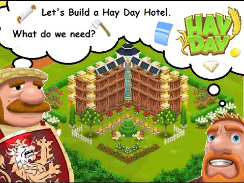 hay day hotels part 1 lets build one youtube. Black Bedroom Furniture Sets. Home Design Ideas