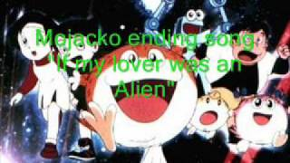 "mojacko ending song "" If my Lover Was An Alien"" .wmv"