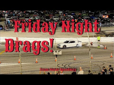 Friday Night Drags! | Texas Motor Speedway