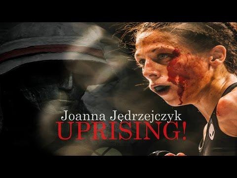 Joanna Jędrzejczyk - Uprising! (Dailymotion Link)
