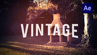 How to Create a Vintage Look in After Effects - TUTORIAL