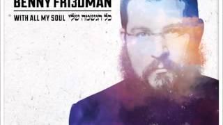 Benny Friedman - Rak Beyajad