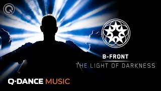 B-Front – The Light of Darkness | Qlimax The Source | Official Music Video