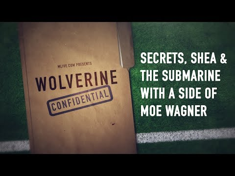 Secrets, Shea and the submarine with a side order of Moe on the Michigan Wolverines podcast