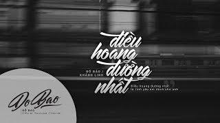 Lyrics Video   Đỗ Bảo - Điều Hoang Đường Nhất / Khánh Linh