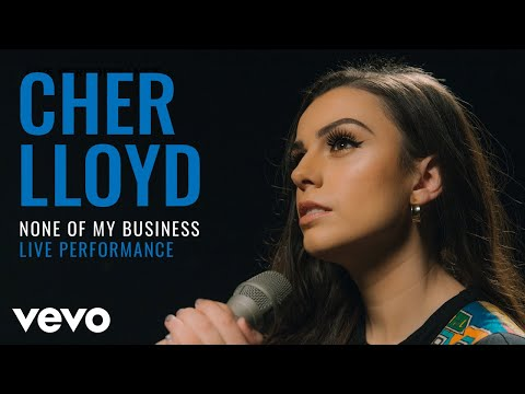 Cher Lloyd - None Of My Business (Live) | Vevo Official Performance Mp3