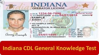 Indiana CDL General Knowledge Test