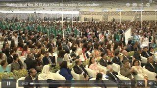 Highlights of the 2013 Aga Khan University Convocation, Karachi, Pakistan