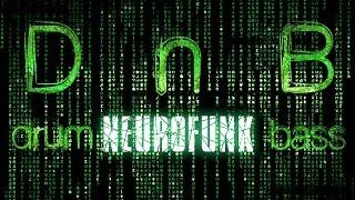 Hard Neurofunk Drum \u0026 Bass Mix (N422)