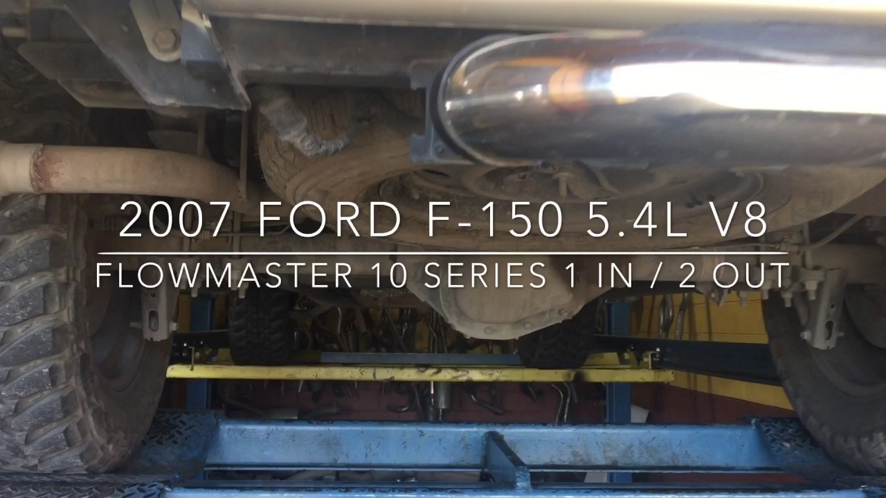 2007 ford f 150 5 4l v8 w flowmaster 10 series 1 in 2 out muffler