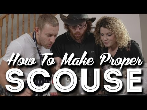 How To Make Proper Scouse For #GlobalScouseDay
