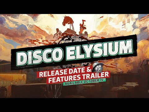 DISCO ELYSIUM - Release Date & Features Trailer (Official)