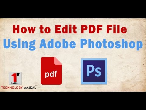 How To Edit PDF File Using Adobe Photoshop In 2 Minutes ( Technology  AajKal )