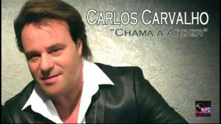 Baixar Carlos Carvalho - Chama a Arder