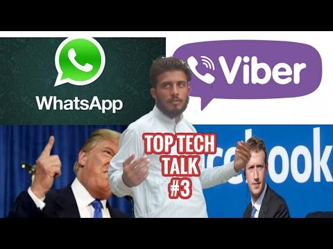Top Tech Talk -#3  Facebook   Whatsapp   Viber   donald j trump   اردو -हिंदी