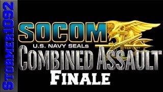 SOCOM: U.S. Navy SEALs Combined Assault: Kingfisher : Finale (Lets Play) REupload