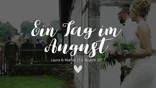 Ein Tag im August | Unsere Hochzeit