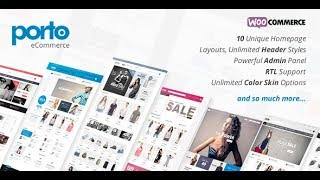 Porto - Multi-Purpose Wordpress & Ultimate WooCommerce Theme Review