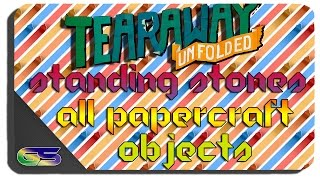 Tearaway: Unfolded - Standing Stones - All Papercraft Object Locations 4 of 4
