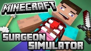 Minecraft : SURGEON SIMULATOR - DOKTOR OLDUM!! #1