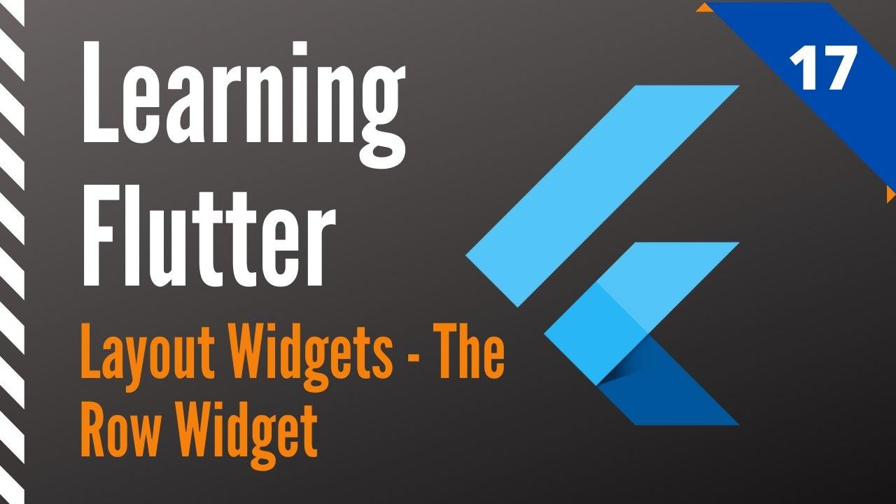 Learning Flutter, Part 17, Layout Widgets-The Row Widget