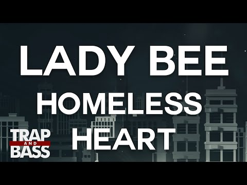 Lady Bee - Homeless Heart (ft. Grace Tither)