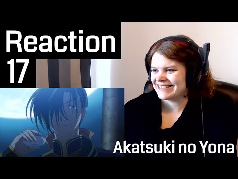 Akatsuki No Yona Episode 17 Reaction