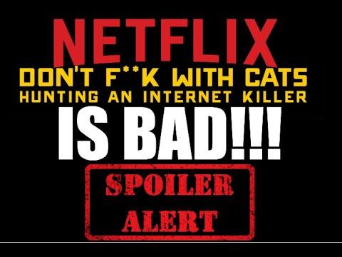 Obra Mais Chocante Da Netflix Don T F K With Cats Youtube
