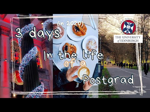 In the life of a Postgraduate student - University of Edinburgh