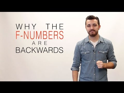 Why the F-Numbers (F-Stop) are Backwards