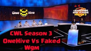 OneHive Vs Faked Wgm FINAL WAR- CWL SEASON 3 || Clash of clans