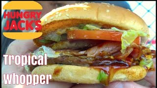 New Hungry Jacks Tropical Whopper Review - Greg's Kitchen