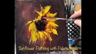 Sunflower Painting with Palette Knife