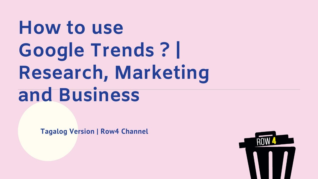 Google Trends for Research, Marketing and Business in ...