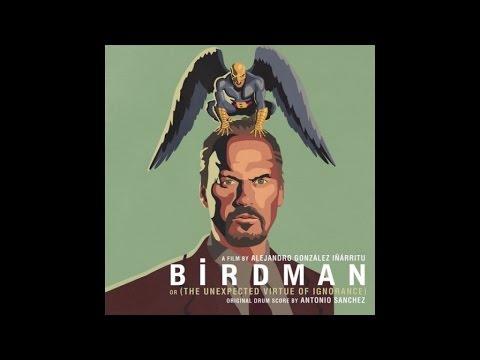 Birdman Soundtrack : Antonio Sanchez - The Anxious Battle for Sanity