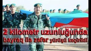 2 kilometr uzunluğunda olan Azərbaycan bayrağı ilə zəfər yürüşü keçirildi