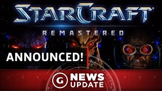 StarCraft Remaster Announced! - GS News Update