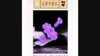 Level 42 - Good Man In A Storm
