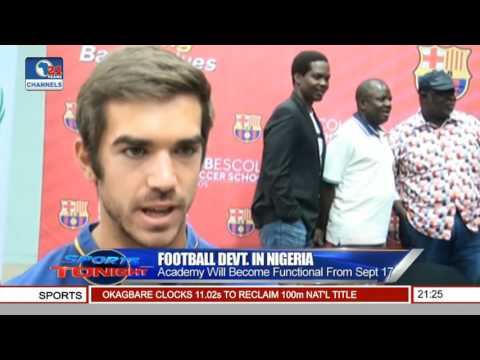 Sports Tonight: Barcelona Football Academy Berths In Lagos, Nigeria