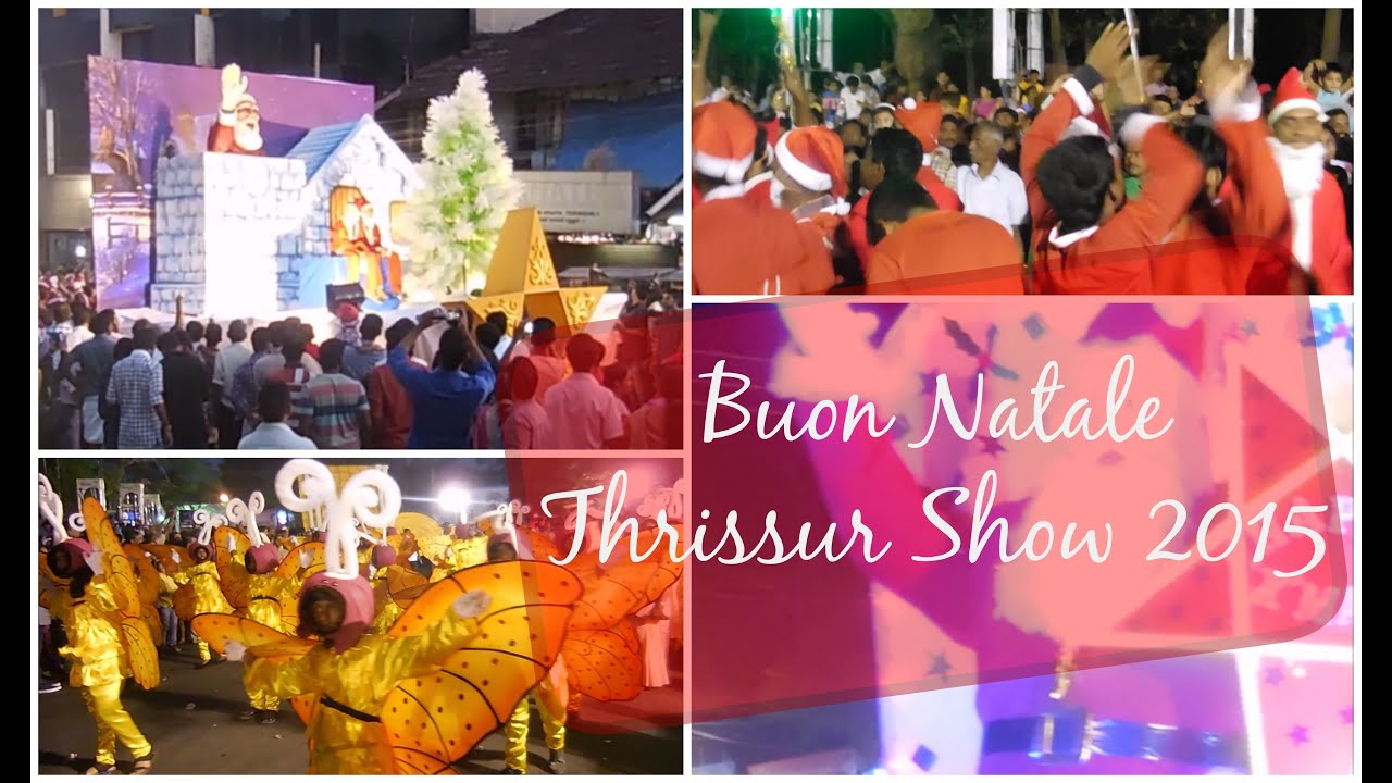 Buon Natale Thrissur.Buon Natale At Thrissur Kerala India 2015 Vlog