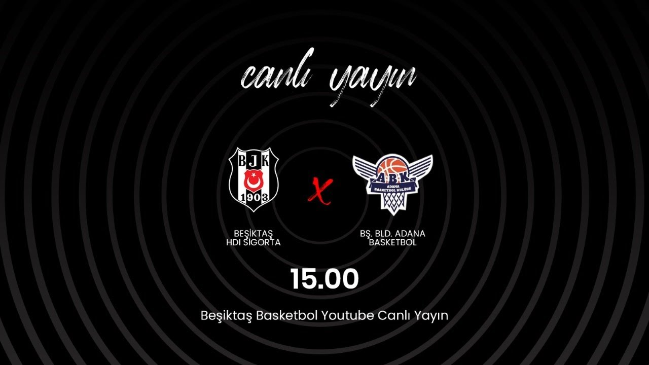 Beşiktaş HDI Sigorta - Büyükşehir Belediyesi Adana Basketbol Herbalife Nutrition KBSL 21.Hafta