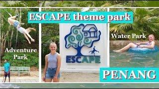 ESCAPE Theme Park - PENANG, Malaysia