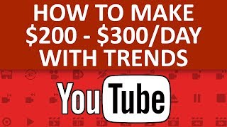 How To Make $200 - $300 Per Day On YouTube With Trending Stories - How To Make Money Online