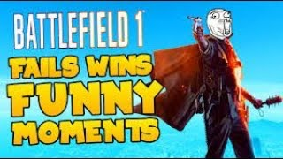 Battlefield 1 Epic Wins and Funny Fails (100 subscribers special)