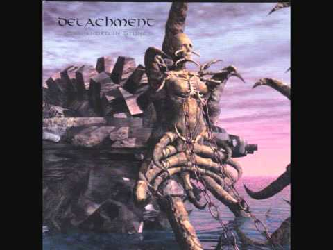 DETACHMENT/Suspended In Stone/Severed From The Flesh
